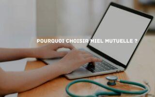 Bénéficier d'une assurance santé complète avec Miel Mutuelle